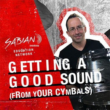 Getting A Good Sound From Your Cymbals